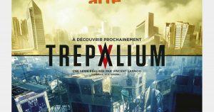 Trepalium, série Arte
