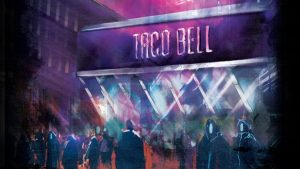 Taco Bell version Demolition Man