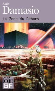 La zone du dehors d'Alain Damasio