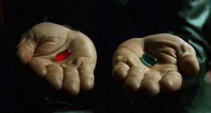 Pilule rouge et pilule bleue