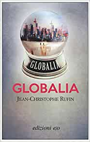 Globalia de Jean-Christophe Rufin