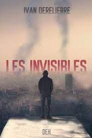 Les invisibles d'Ivan Derelierre