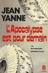 L'apocalypse est pour demain de Jean Yanne