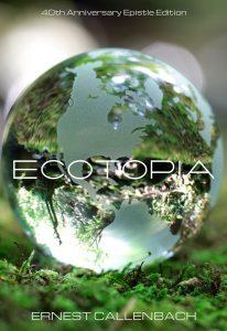 Ecotopia d'Ernest Callenbach